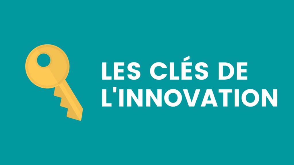 schéma les clés de l'innovation